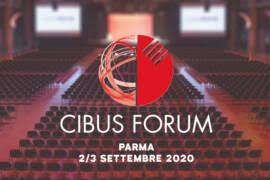 Il valore del cibo italiano: Cibus Forum.
